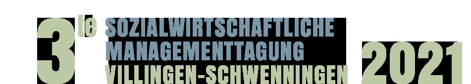 3. Sozialwirtschaftliche Managementtagung Villingen-Schwennngen 2021